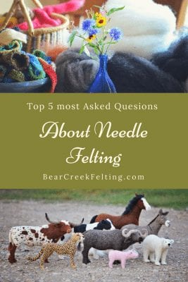Answers to the top 5 most asked questions about needle felting
