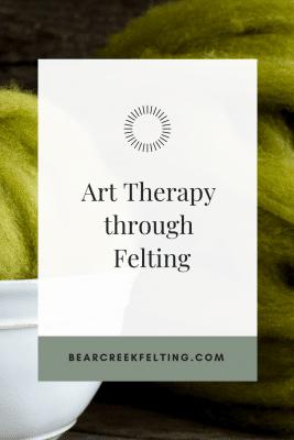 art therapy through needle felting
