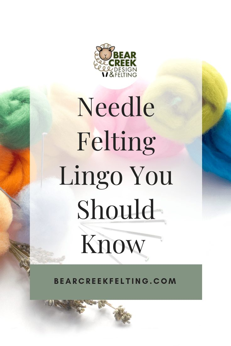 Needle Felting Lingo You Should Know