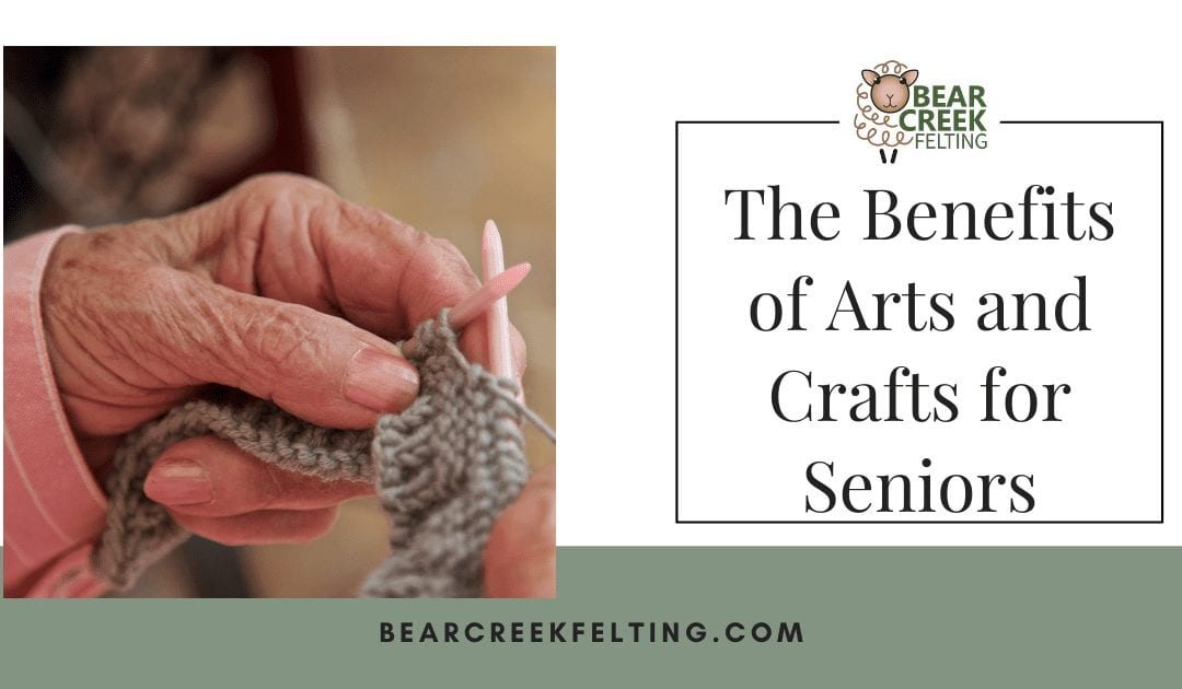 The Benefits of Arts and Crafts for Seniors