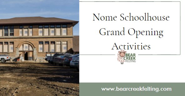 Nome Schoolhouse Grand Opening Activities