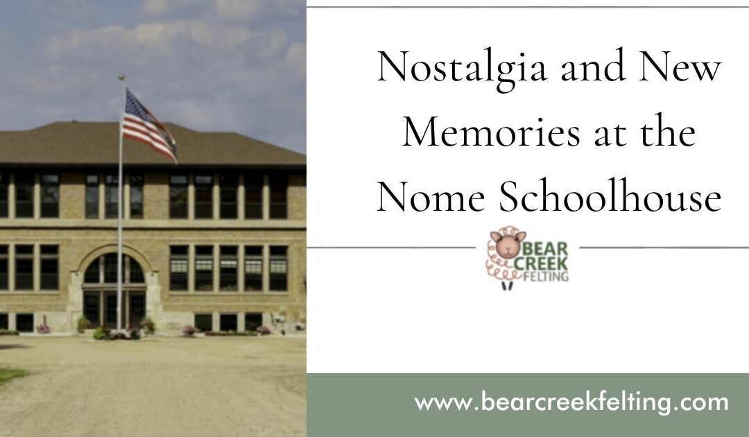 Nostalgia and New Memories at the Nome Schoolhouse